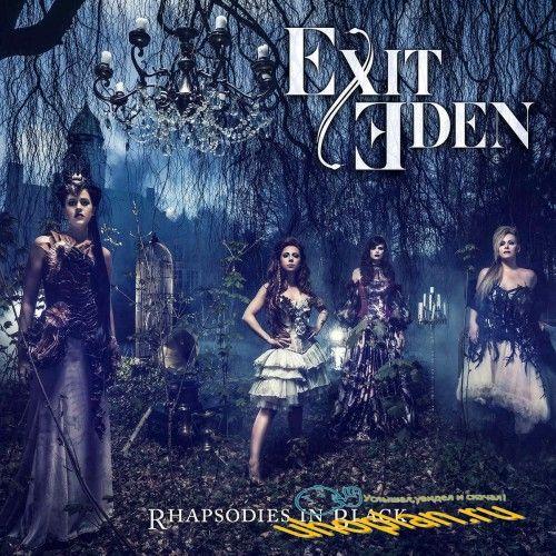 Exit Eden - Rhapsodies In Black 2017 (Lossless)