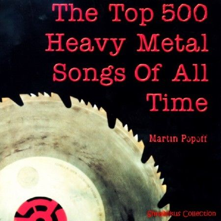 The Top 500 Heavy Metal Songs of All Time (2017)