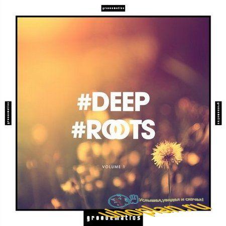Deep Roots Vol.1 (2017)