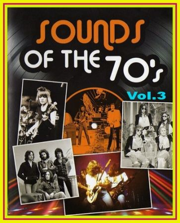 VA - Sounds Of The 70s.vol.3 (2017) DVDRip