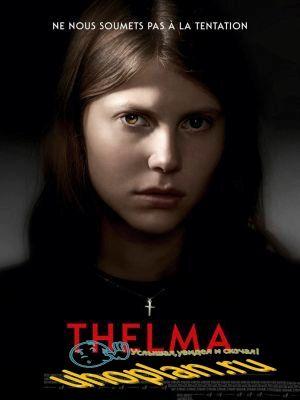 Тельма / Thelma (2017 ).TS
