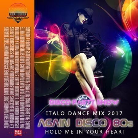 Again Disco 80s: Italo Dance Mix (2017)