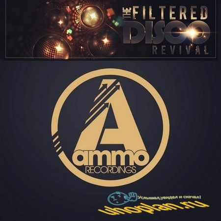 The Filtered Disco Revival (Gold Edition) (2017)
