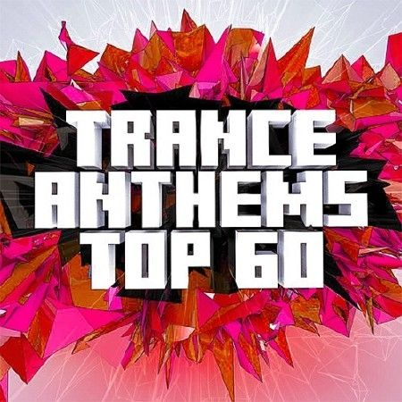 Trance Anthems Fusion TOP 60 (2017)