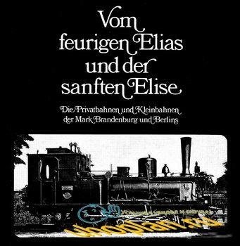 Vom Feurigen Elias und der Sanften Elise [Albis Verlag GmbH]