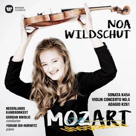 Noa Wildschut - Mozart: Sonata 454, Violin Concerto No.5, Adagio in E KV 261 (2017) FLAC