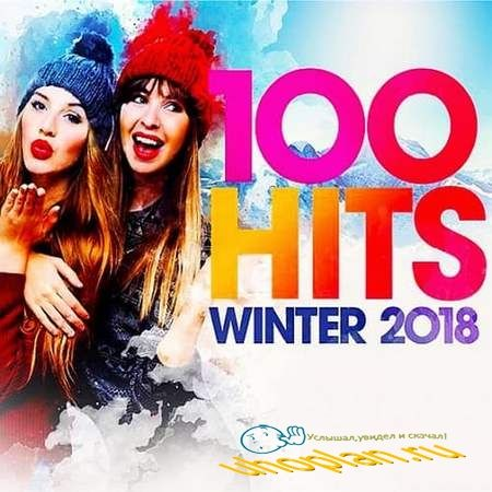 100 Hits Winter 2018 (2017)