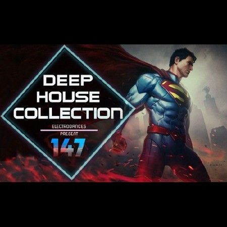 Deep House Collection Vol.147 (2017)