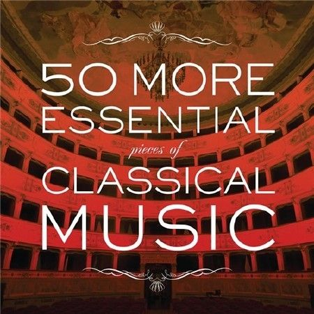 Fifty Pieces of Classical Music - Collection Thirty-seven (2017)