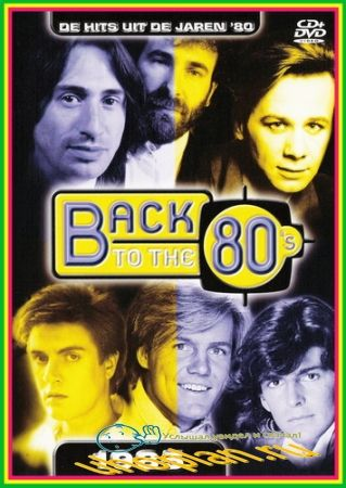 VA - Back to 80's – 1985 (2004) DVDRip
