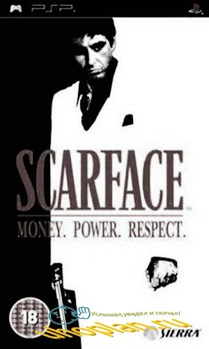 Scarface: Money. Power. Respect. (PSP/ISO/FULL/ENG/Patched)