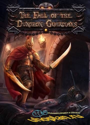 The Fall of the Dungeon Guardians - Enhanced Edition (Version 1.0j Build 59 2018-01-08) (2015) [RUS|MULTi] Лицензия