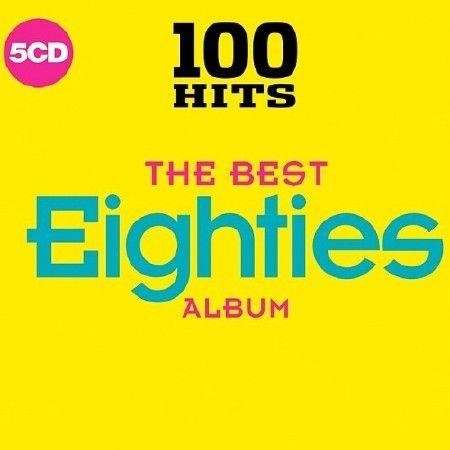 100 Hits - The Best Eighties Album (2018)