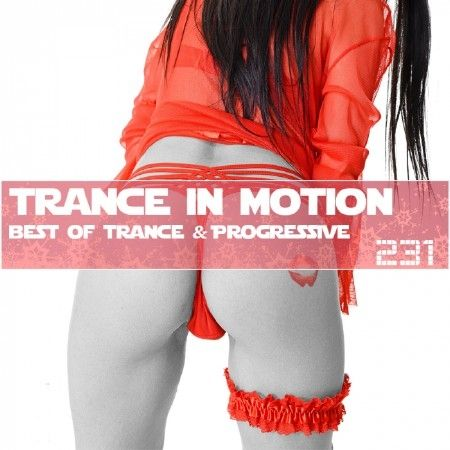Trance In Motion Vol.231 (2018)