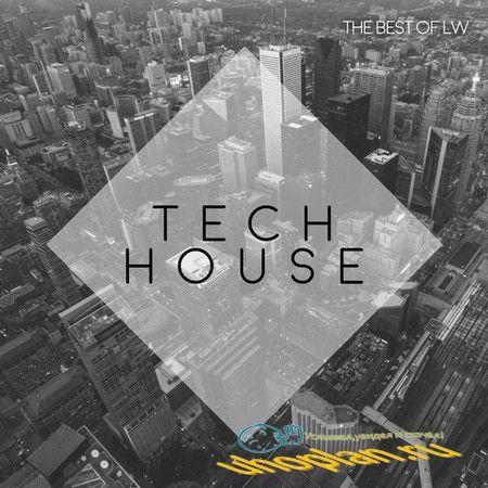 Best Of LW Tech House II (2018)