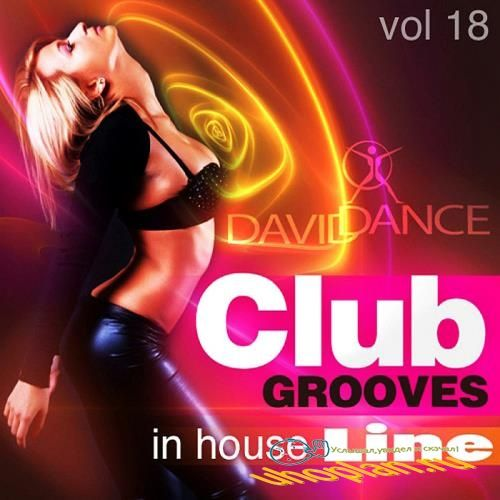 Club Grooves: In House Line Vol.18 (2018)