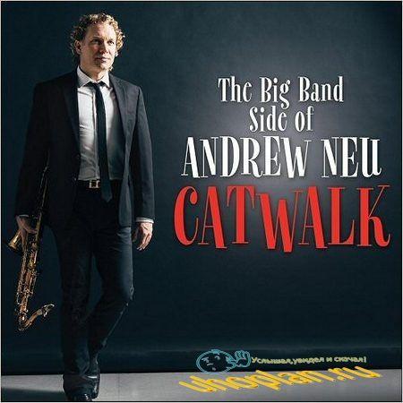 Andrew Neu - Catwalk (2018) FLAC