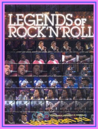Various Artists - Legends of Rock 'N' Roll (2004) DVDRip