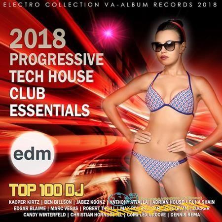 Progressive Tech House: Club Essentials (2018)