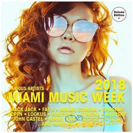 Miami Music Week 2018 (Deluxe Edition) (2018)