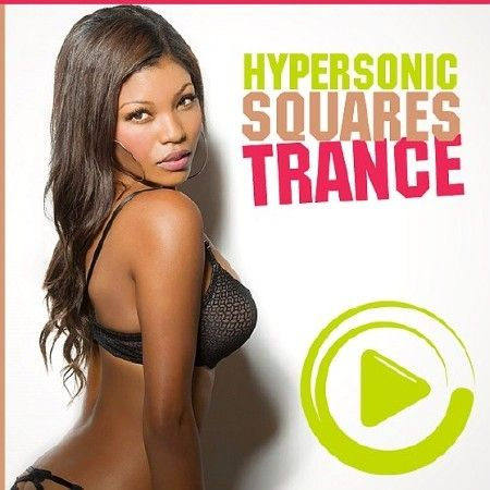 Hypersonic Trance Squares (2018)