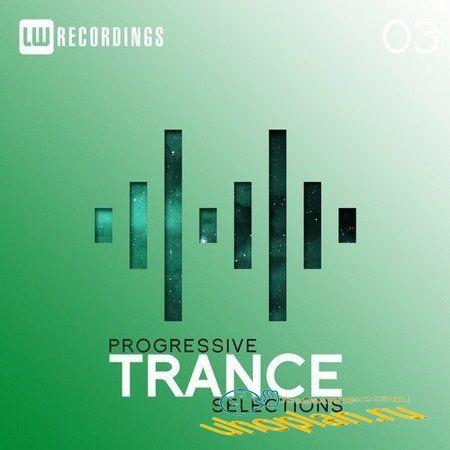 Progressive Trance Selections Vol.03 (2018)