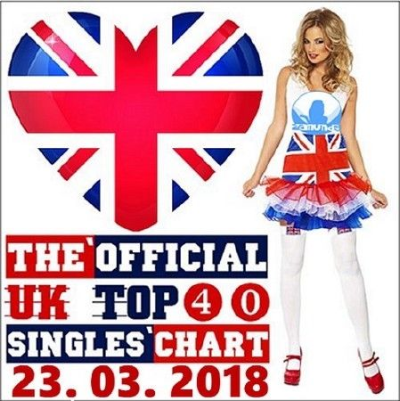 The Official UK Top 40 Singles Chart (23.03.2018)