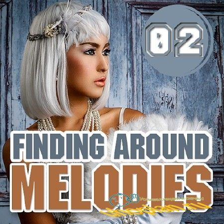 FINDING AROUND MELODIES (ENERGY TECH TRANCE) 002 (2018)