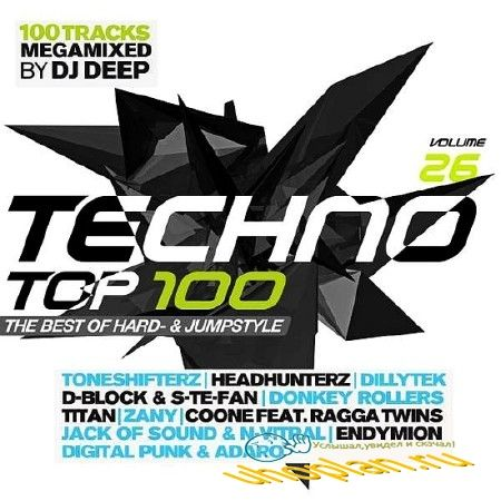 TECHNO TOP 100 VOL. 26 - THE BEST OF HARD-& JUMPSTYLE (2018)