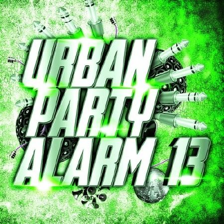 Urban Party Alarm 13 (2018)