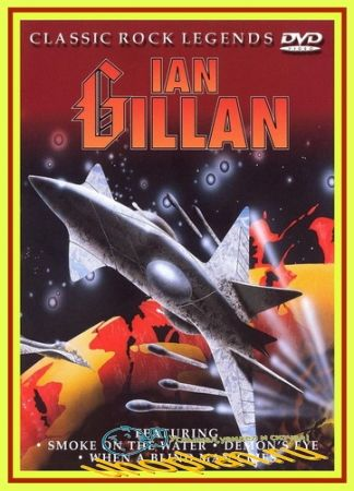 Ian Gillan - Classic Rock Legends (2001) DVDRip