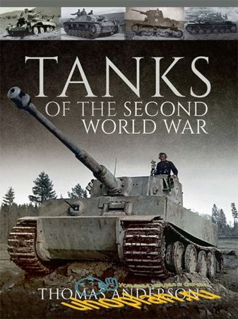 Thomas Anderson - Tanks of the Second World War