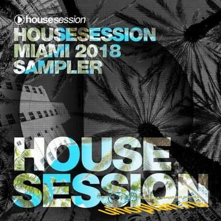 Housesession Miami 2018 Sampler (2018)