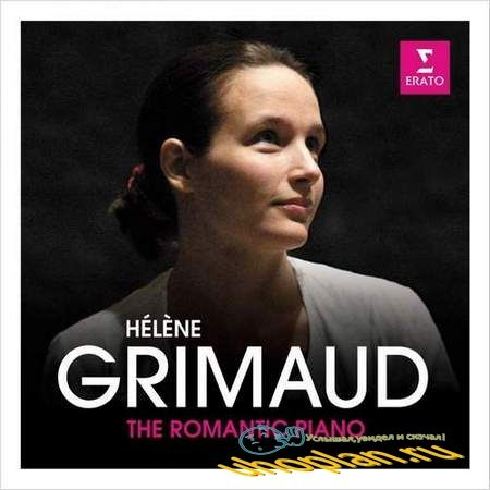 Hélène Grimaud - The Romantic Piano (2018)