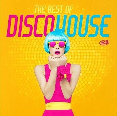 The Best Of Disco House (2018)