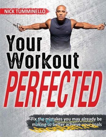 Your Workout Perfected