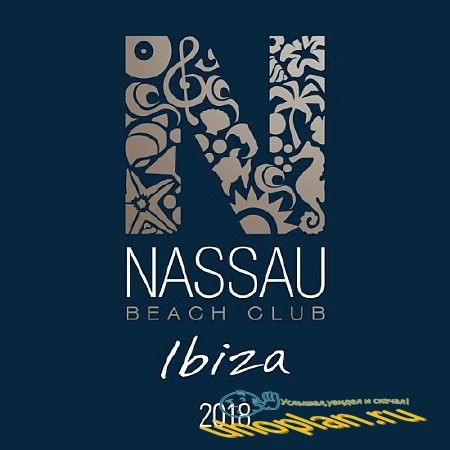 NASSAU BEACH CLUB IBIZA (2018)
