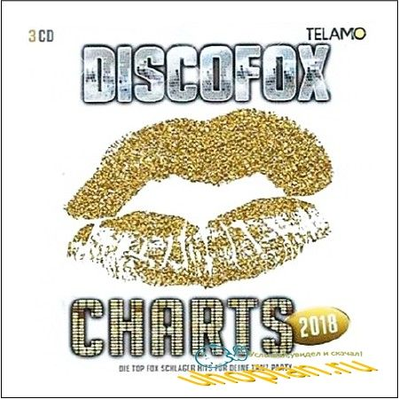DISCOFOX CHARTS 2018 - DIE TOP FOX SCHLAGER HITS, TANZ PARTY (2018)