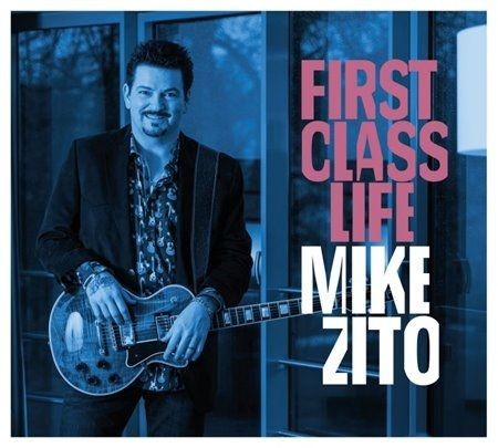 Mike Zito - First Class Life (2018)