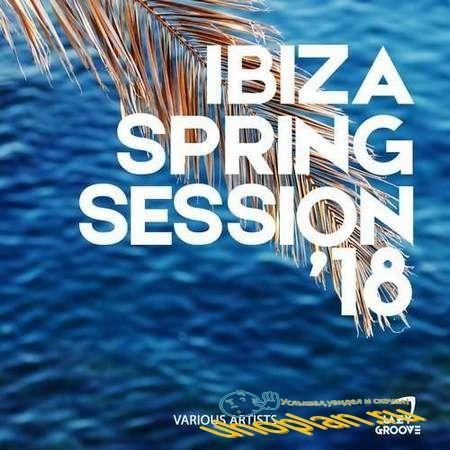 Ibiza Spring Session '18 (2018)