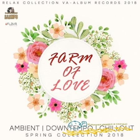 Farm Of Love: Sping Collection (2018)