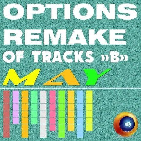 Options Remake Of Tracks May -B- (2018)