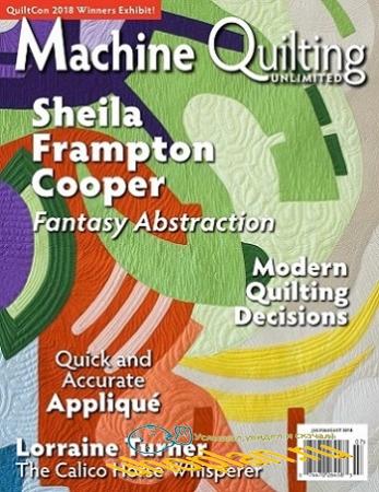 Machine Quilting Unlimited Vol.XVIII №4 2018
