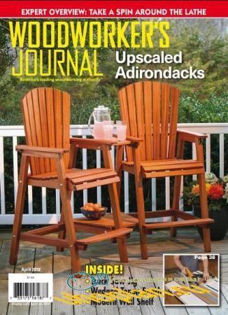 Woodworker's Journal   (April /  2018)
