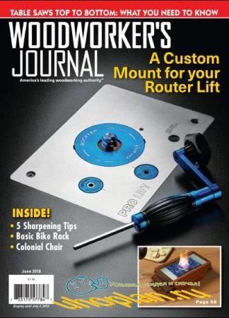 Woodworker's Journal   (June /  2018)