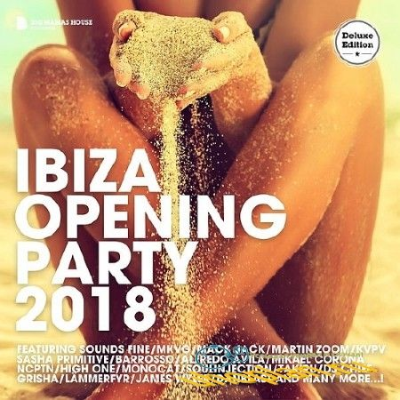 IBIZA OPENING PARTY (DELUXE VERSION) (2018)
