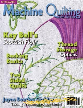 Machine Quilting Unlimited Vol.XIV No.2 2014