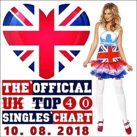 The Official UK Top 40 Singles Chart (10.08.2018)