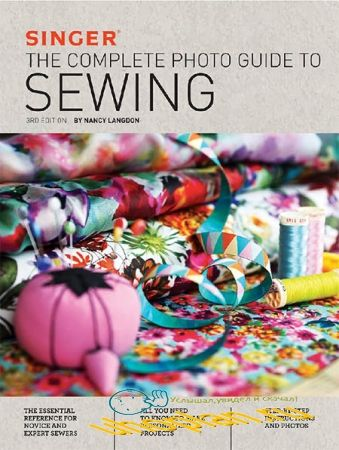 Nancy Langdon.Singer: The Complete Photo Guide to Sewing