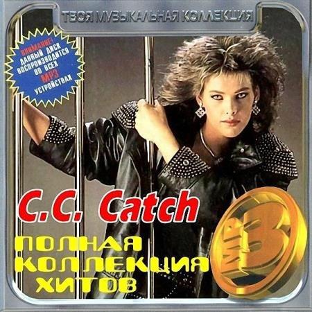 C.C. Catch -  C.C. Catch - Полная коллекция хитов (2012)